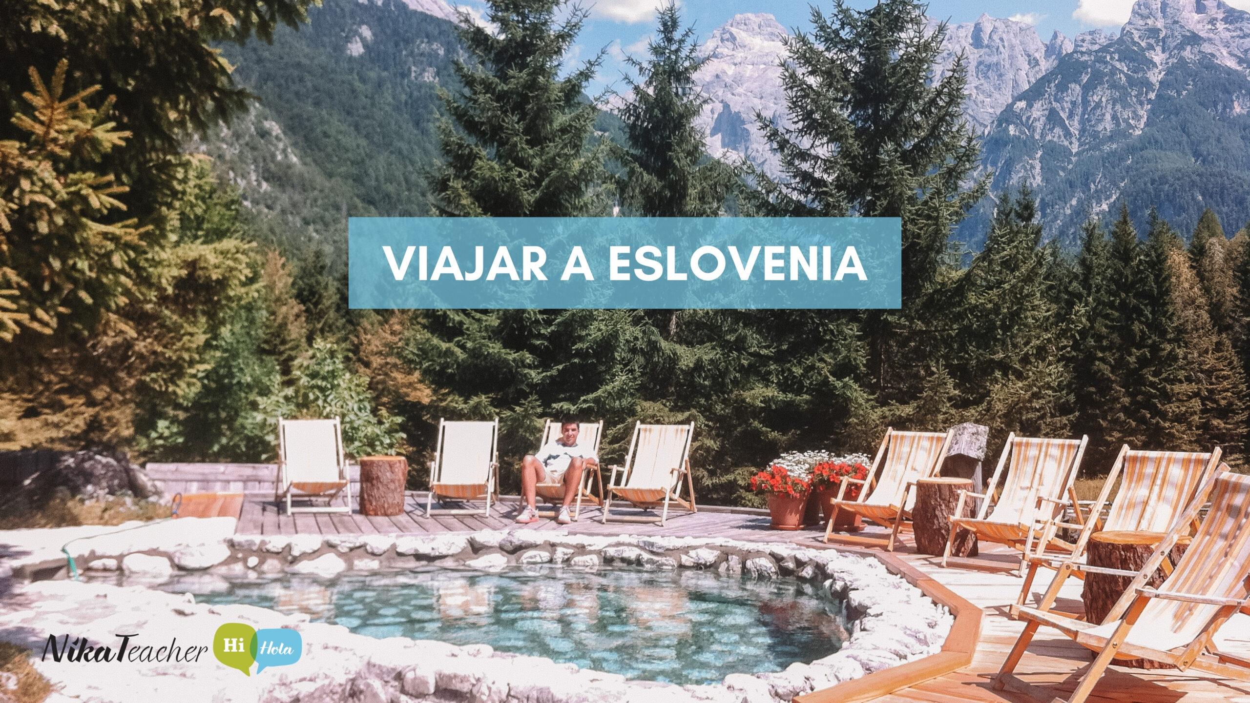 Viajar a Eslovenia, travel in Slovenia