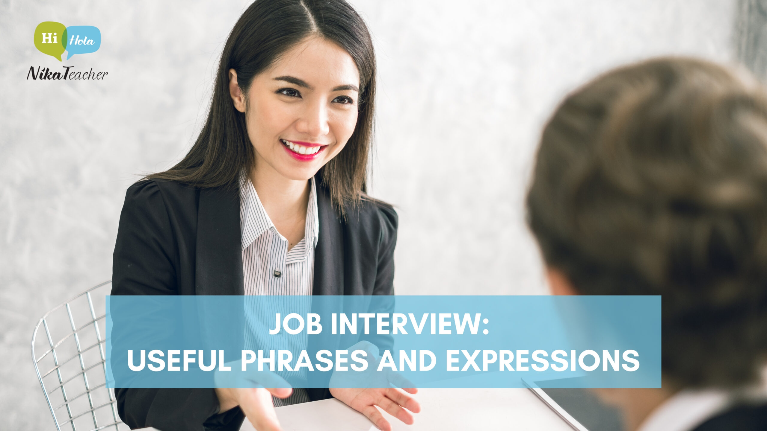 Job Interview: Useful phrases and expressions