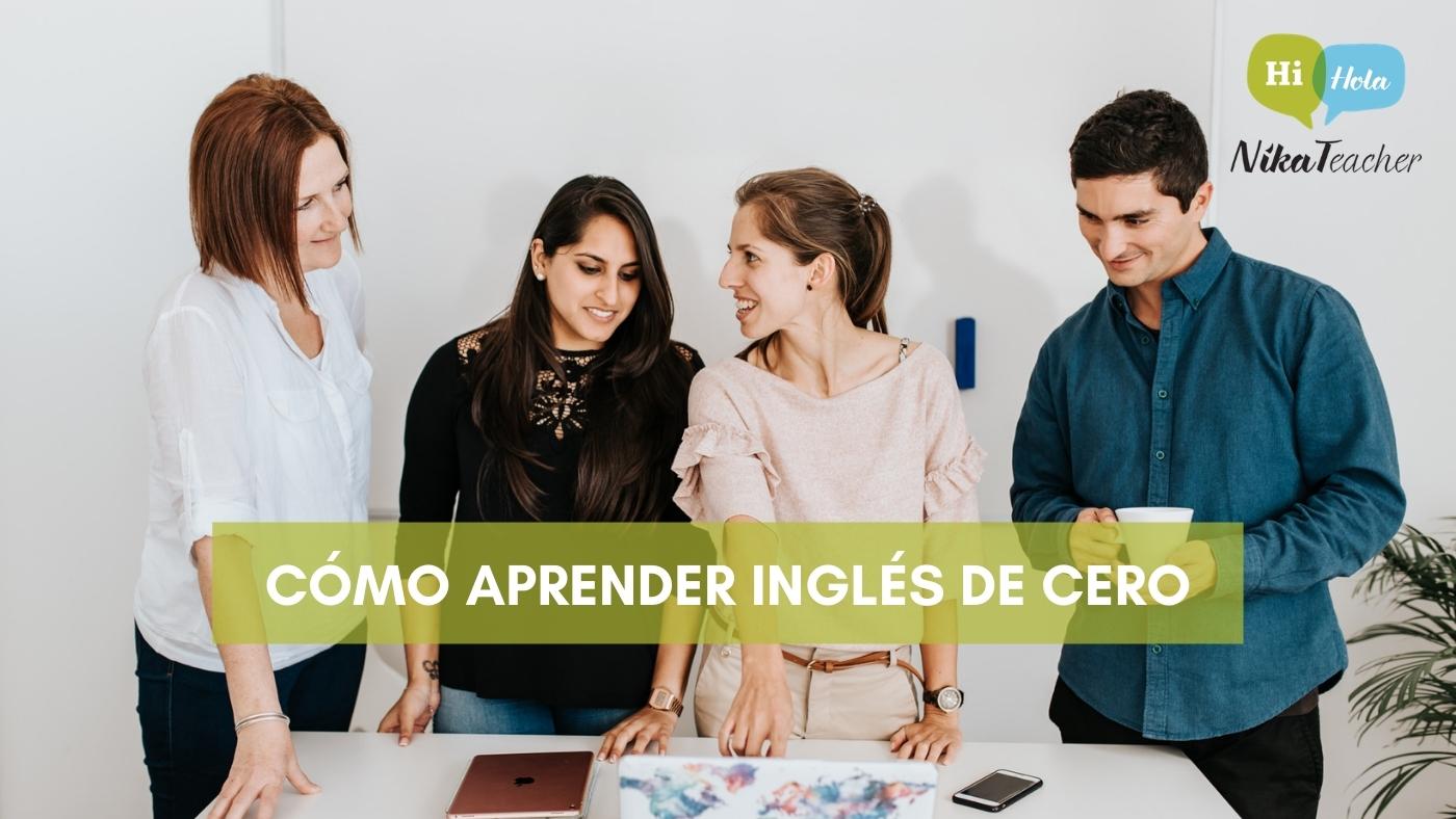 CÓMO APRENDER INGLÉS DE CERO, learn, aprender, academia, escuela de idiomas, clase