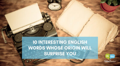 interesting words origins, learn english, NikaTeacher