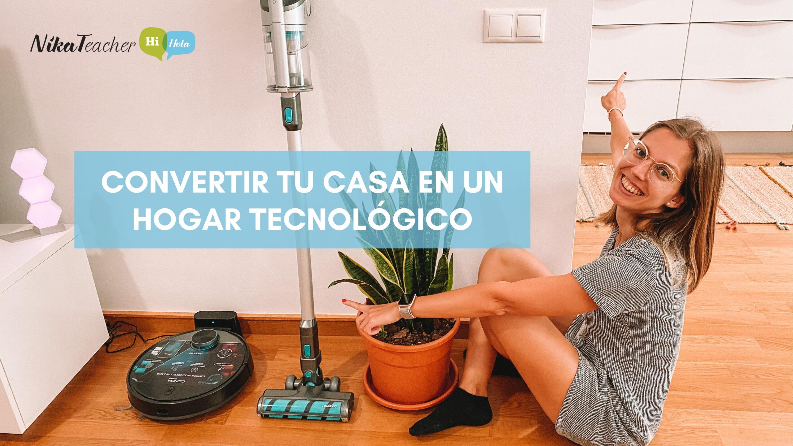 Convertir tu casa en un hogar tecnológico