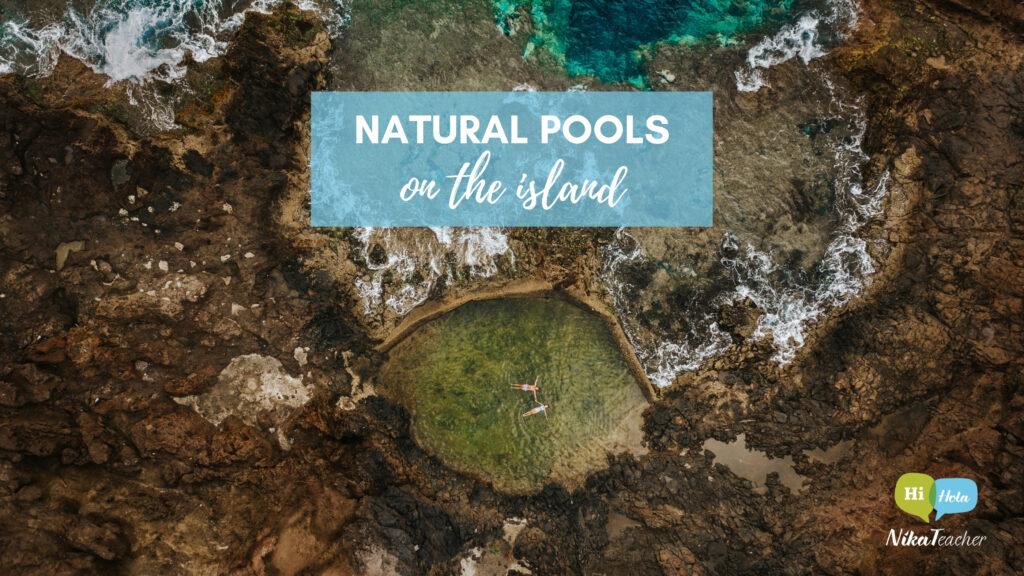 Natural pools, top 5, explore Gran Canaria, travel